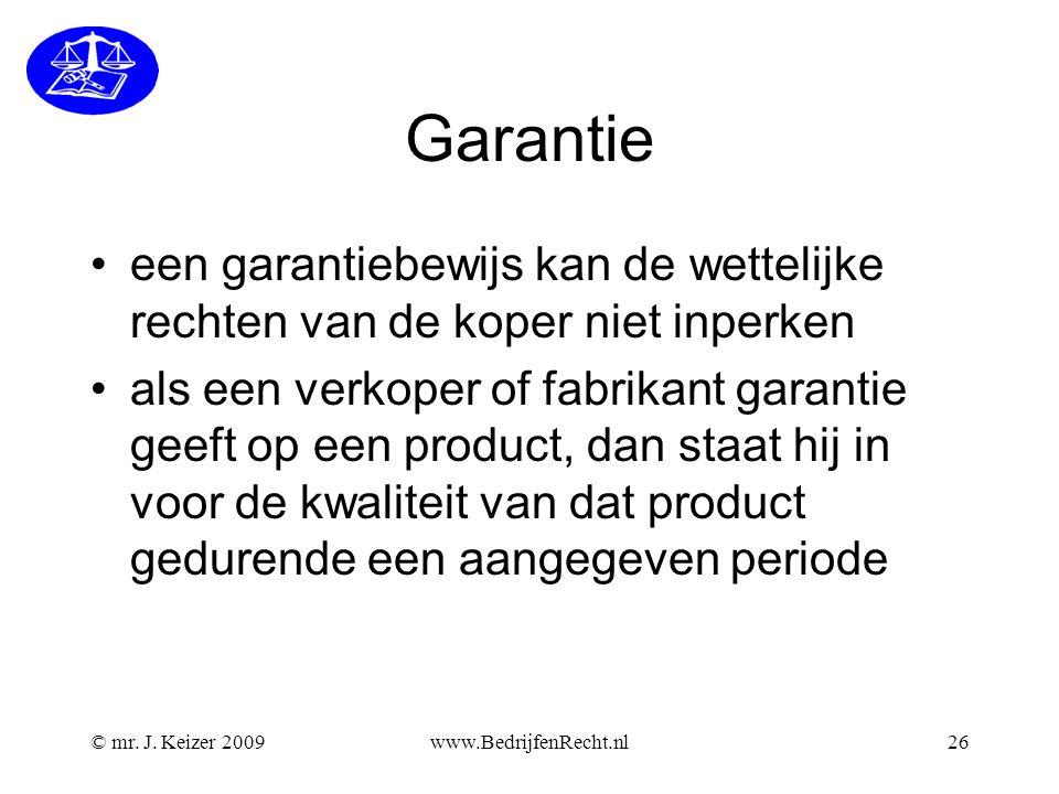 Garantie een garantiebewijs kan de wettelijke rechten van de koper niet inperken.