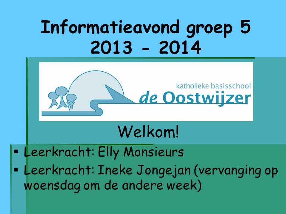 Informatieavond groep 5 2013 - 2014