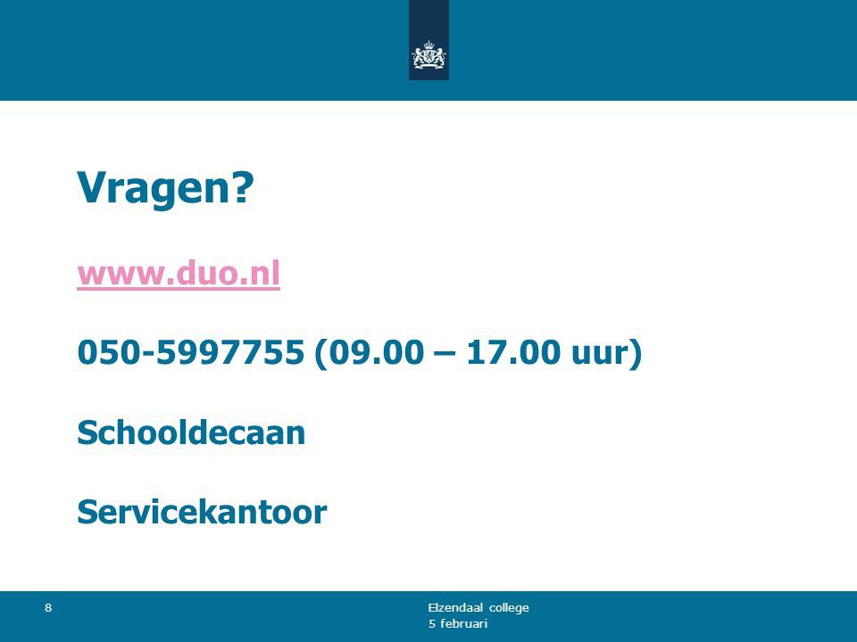 Vragen www.duo.nl 050-5997755 (09.00 – 17.00 uur) Schooldecaan