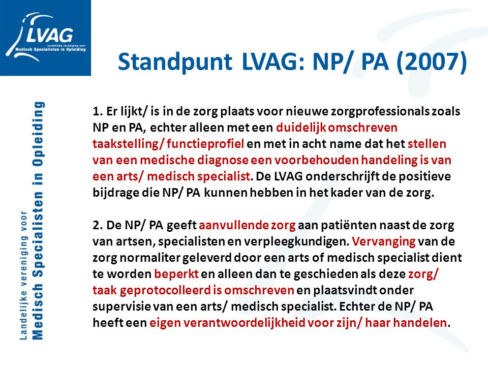 Standpunt LVAG: NP/ PA (2007)