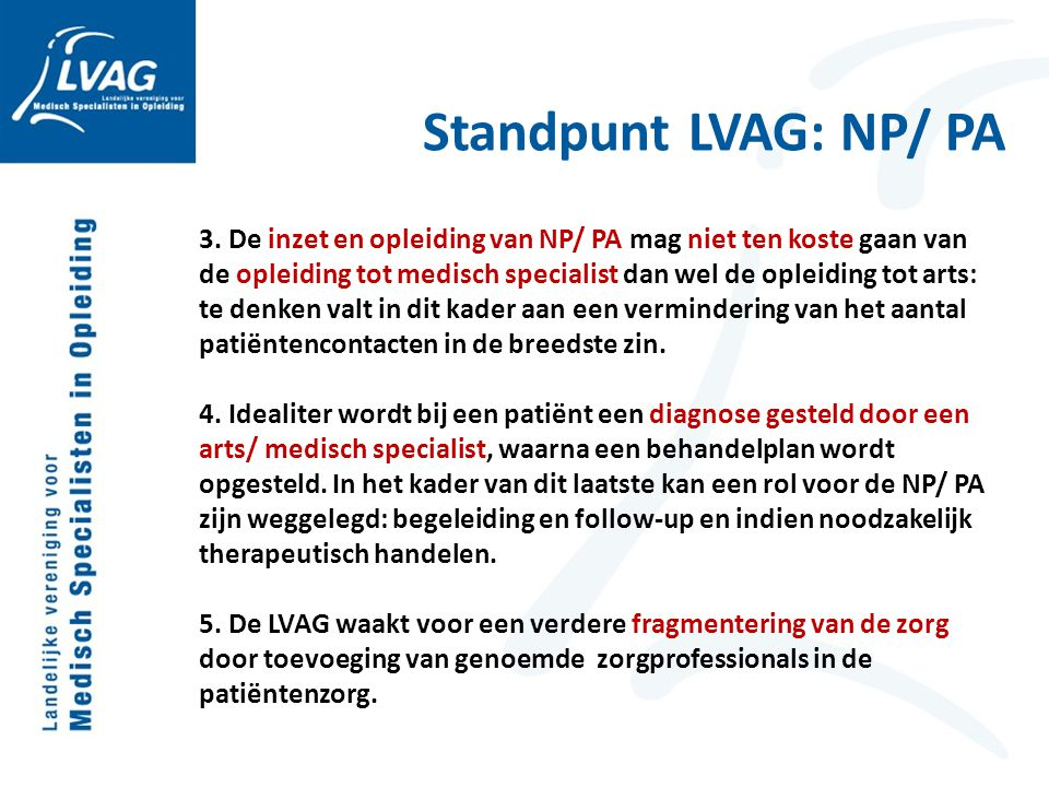Standpunt LVAG: NP/ PA