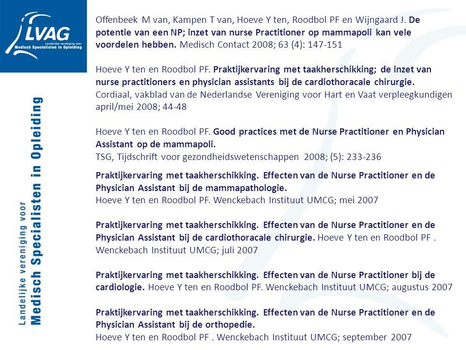 Offenbeek M van, Kampen T van, Hoeve Y ten, Roodbol PF en Wijngaard J