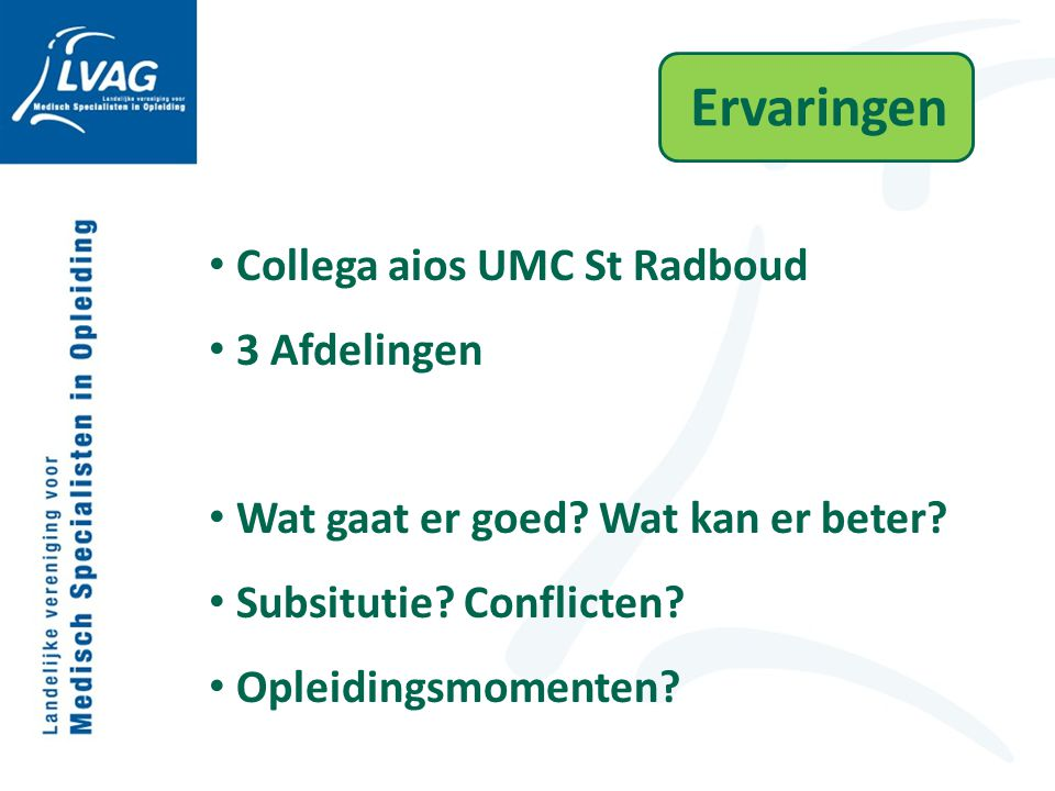 Ervaringen Collega aios UMC St Radboud 3 Afdelingen