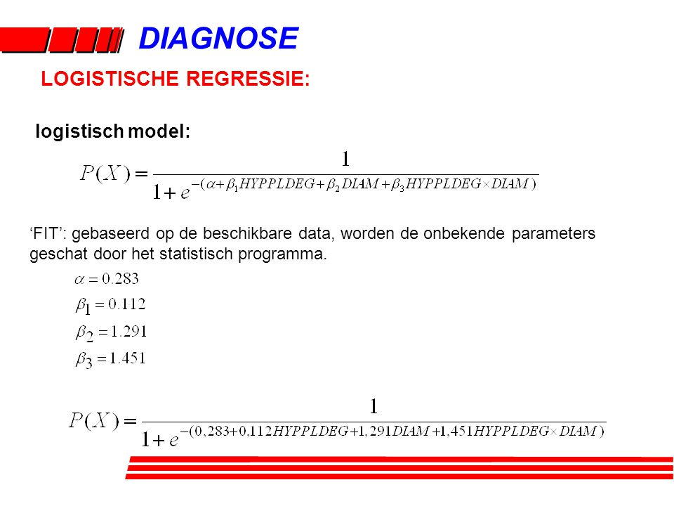 DIAGNOSE LOGISTISCHE REGRESSIE: logistisch model: