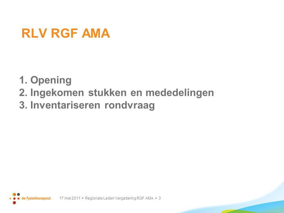 RLV RGF AMA Opening Ingekomen stukken en mededelingen