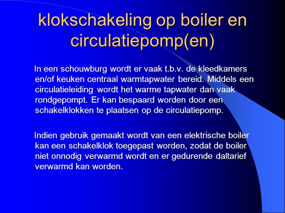 klokschakeling op boiler en circulatiepomp(en)