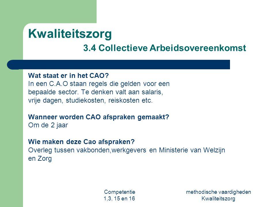 Kwaliteitszorg 3.4 Collectieve Arbeidsovereenkomst