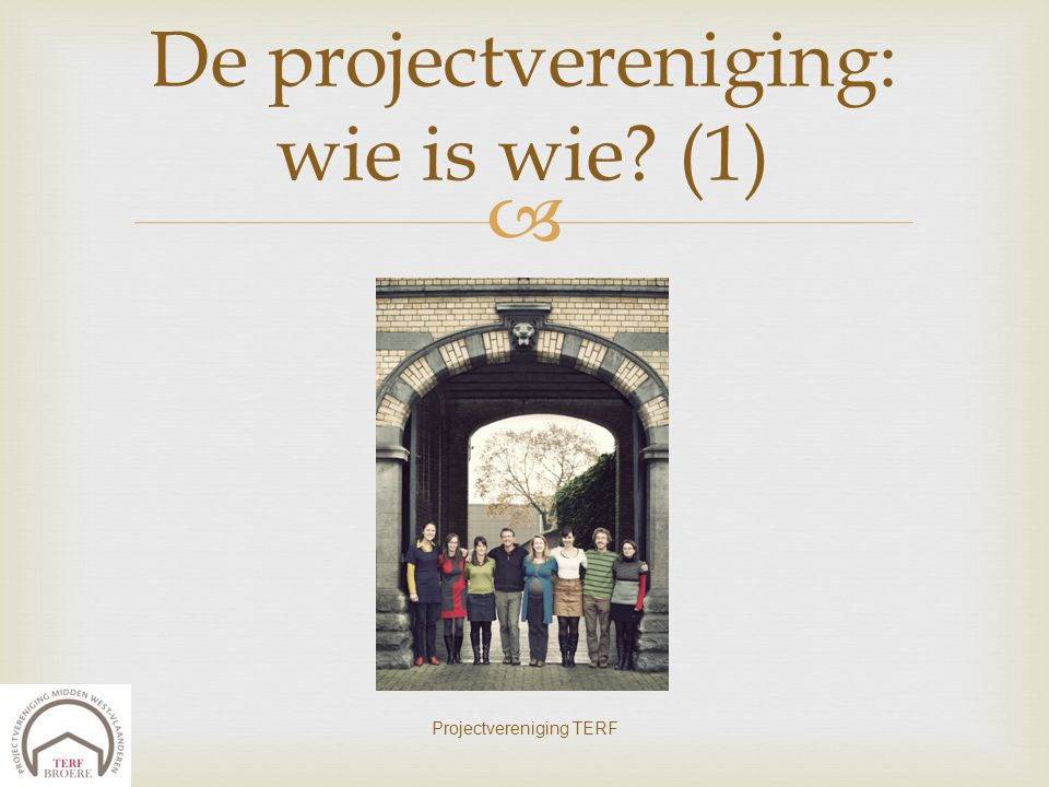 De projectvereniging: wie is wie (1)