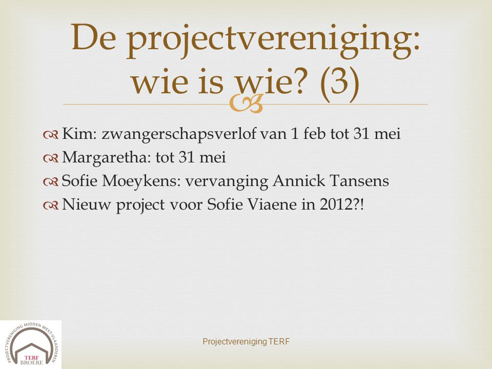 De projectvereniging: wie is wie (3)