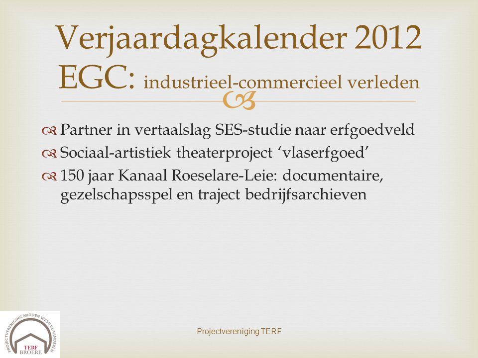 Verjaardagkalender 2012 EGC: industrieel-commercieel verleden