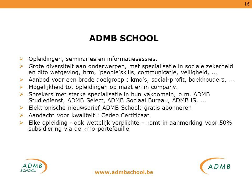 ADMB SCHOOL Opleidingen, seminaries en informatiesessies.