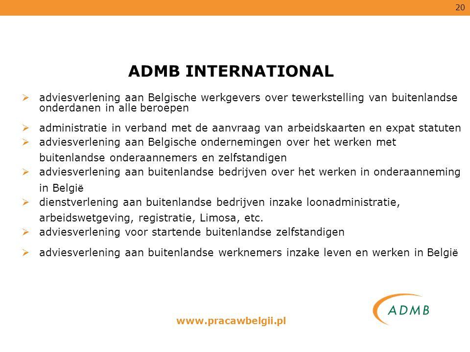ADMB INTERNATIONAL adviesverlening aan Belgische werkgevers over tewerkstelling van buitenlandse onderdanen in alle beroepen.