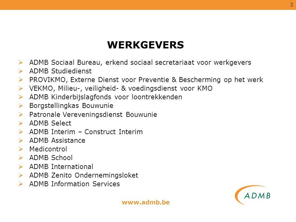 WERKGEVERS ADMB Sociaal Bureau, erkend sociaal secretariaat voor werkgevers. ADMB Studiedienst.