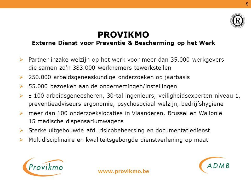 PROVIKMO Externe Dienst voor Preventie & Bescherming op het Werk