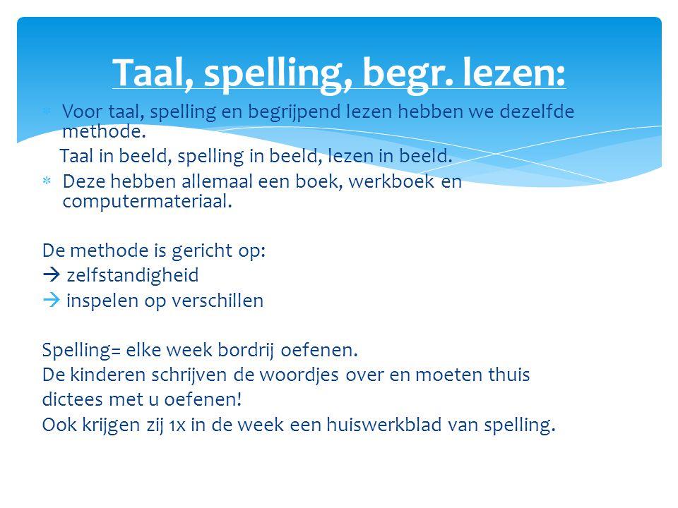 Taal, spelling, begr. lezen:
