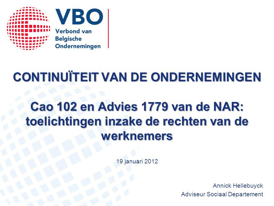 CONTINUÏTEIT VAN DE ONDERNEMINGEN Cao 102 en Advies 1779 van de NAR: toelichtingen inzake de rechten van de werknemers