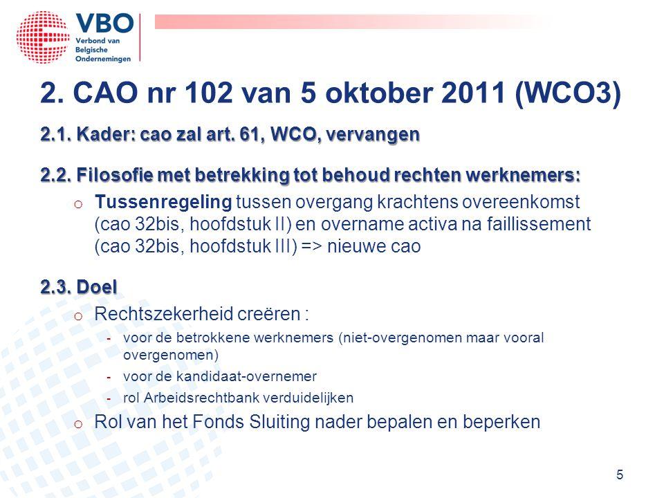 2. CAO nr 102 van 5 oktober 2011 (WCO3)