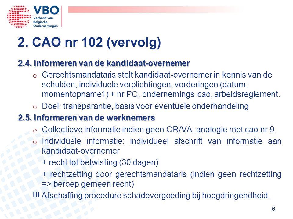 2. CAO nr 102 (vervolg) 2.4. Informeren van de kandidaat-overnemer