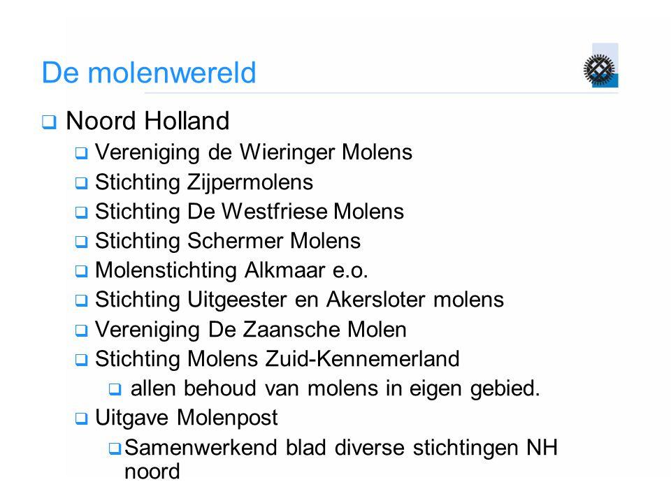 De molenwereld Noord Holland Vereniging de Wieringer Molens