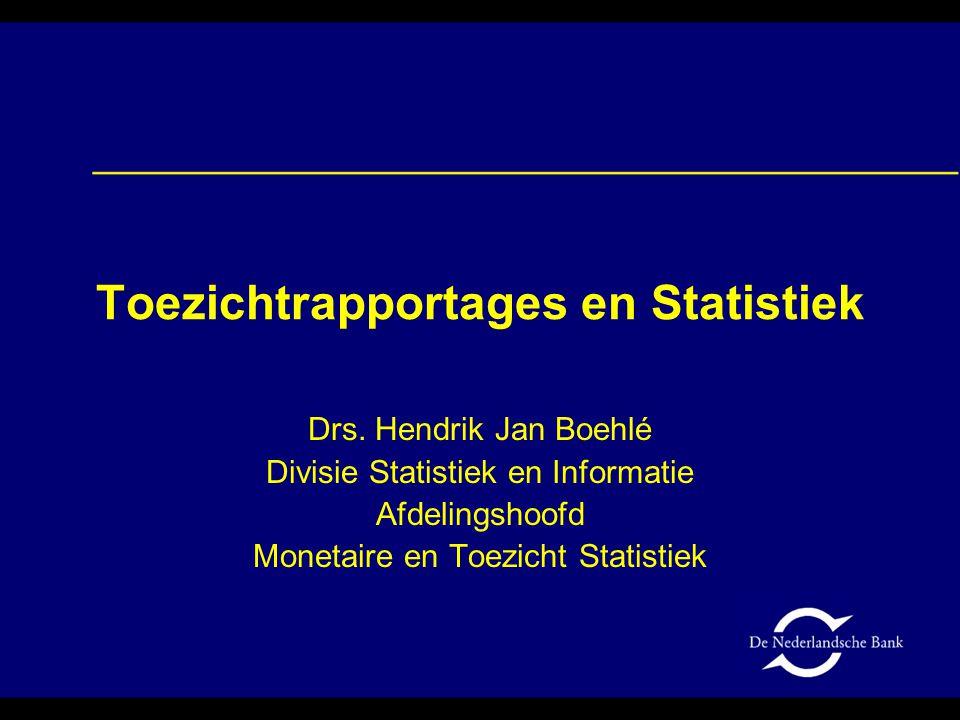 Toezichtrapportages en Statistiek