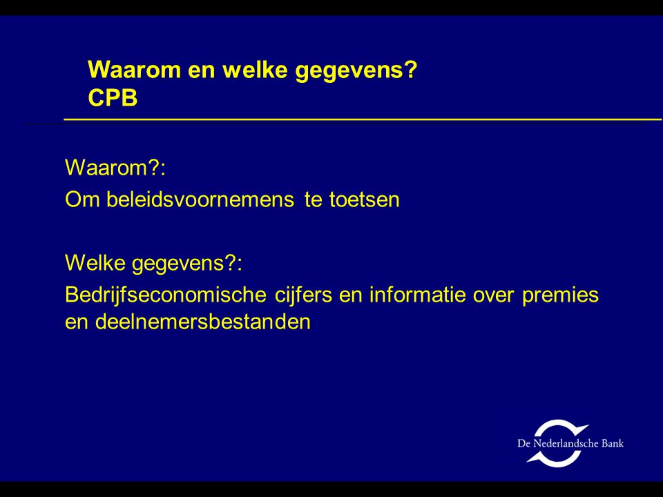 Waarom en welke gegevens CPB