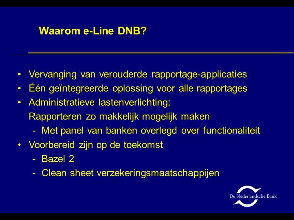 Waarom e-Line DNB Vervanging van verouderde rapportage-applicaties
