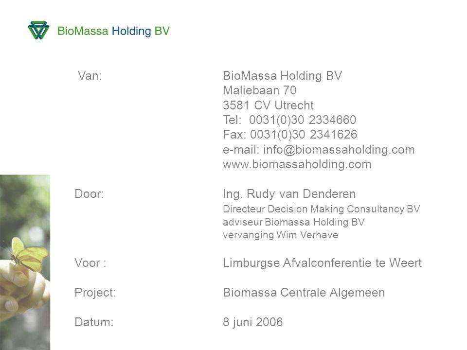 Van: BioMassa Holding BV Maliebaan 70 3581 CV Utrecht