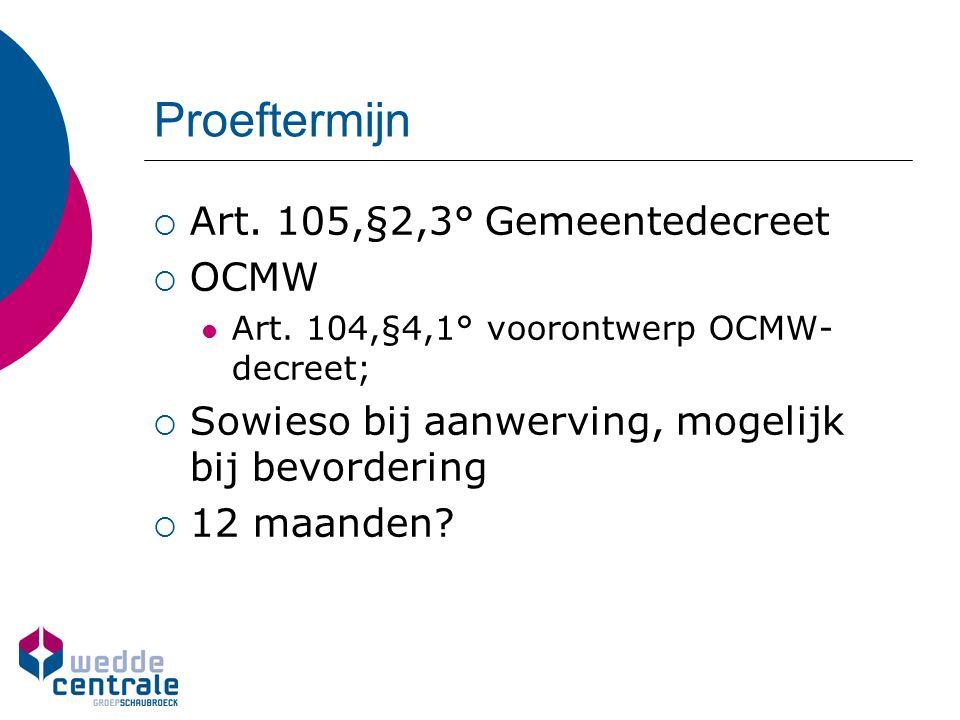 Proeftermijn Art. 105,§2,3° Gemeentedecreet OCMW
