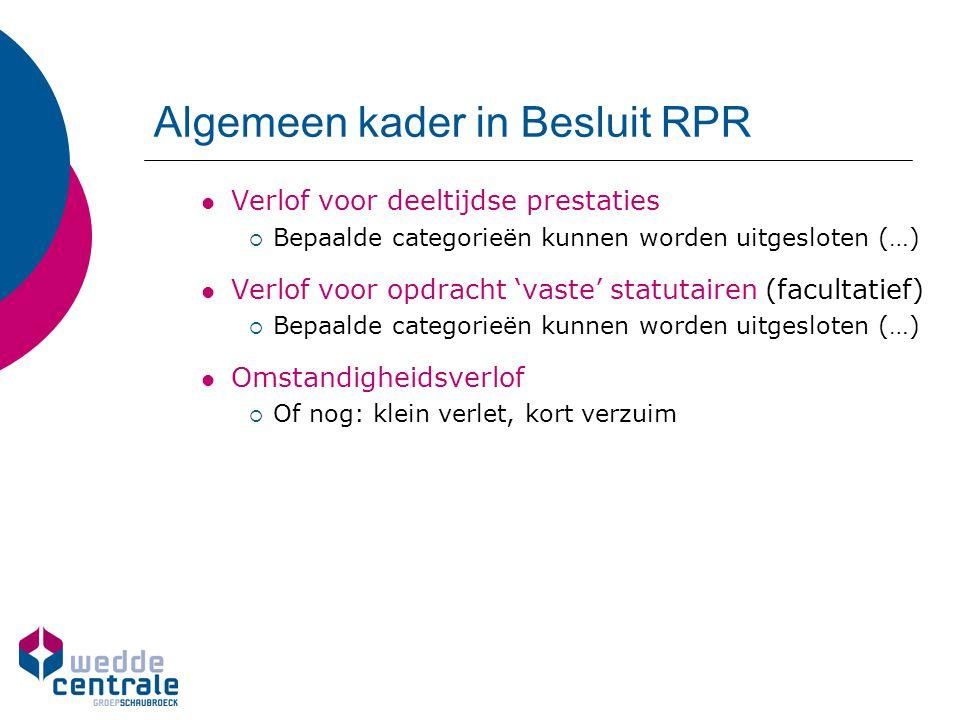 Algemeen kader in Besluit RPR
