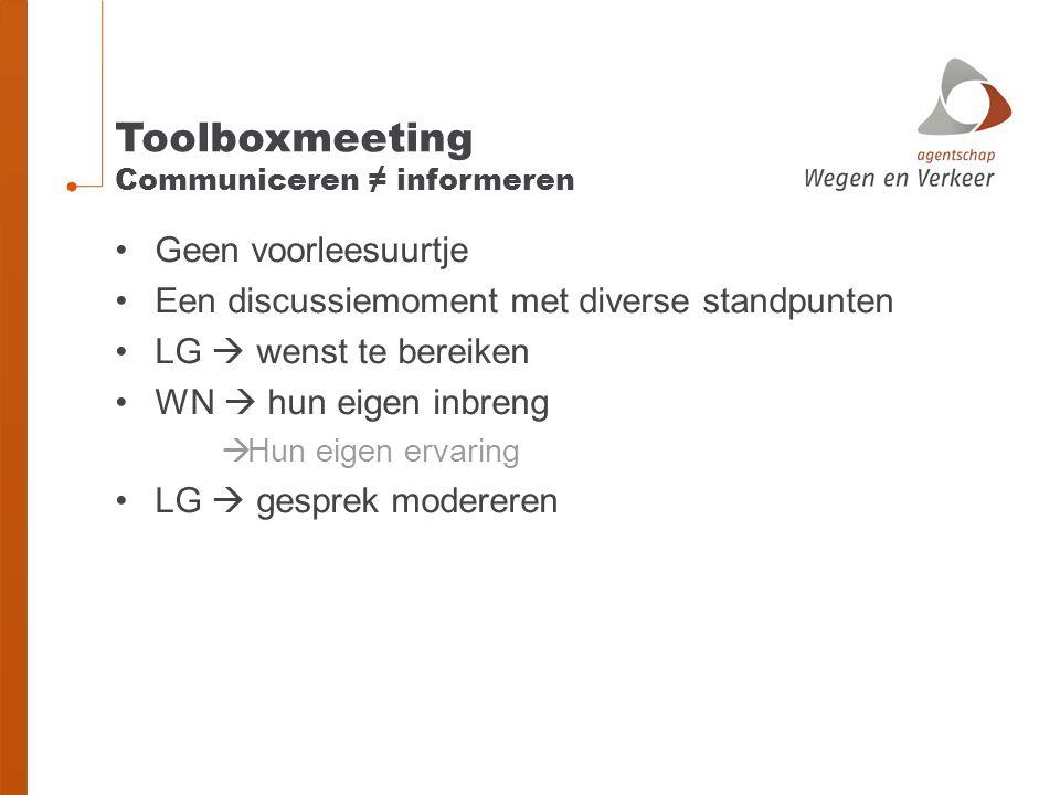 Toolboxmeeting Communiceren ≠ informeren