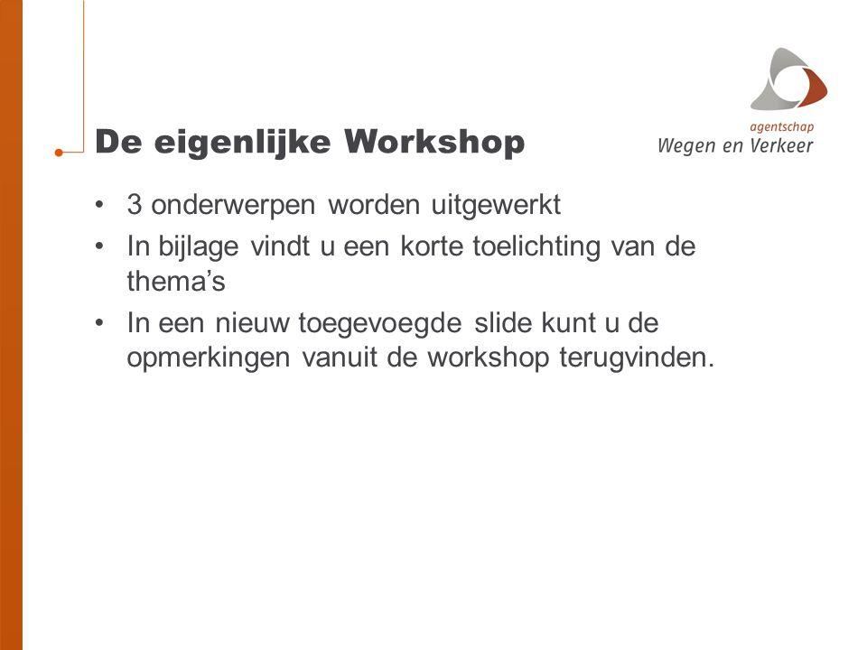 De eigenlijke Workshop
