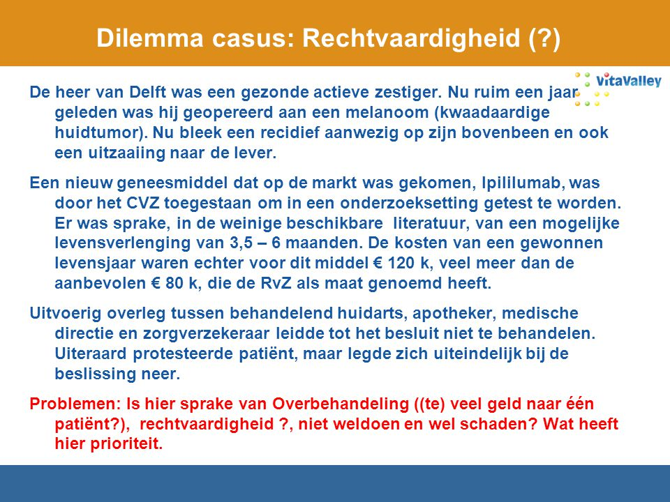 Dilemma casus: Rechtvaardigheid ( )