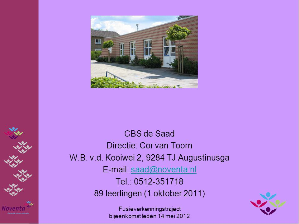 Directie: Cor van Toorn W.B. v.d. Kooiwei 2, 9284 TJ Augustinusga