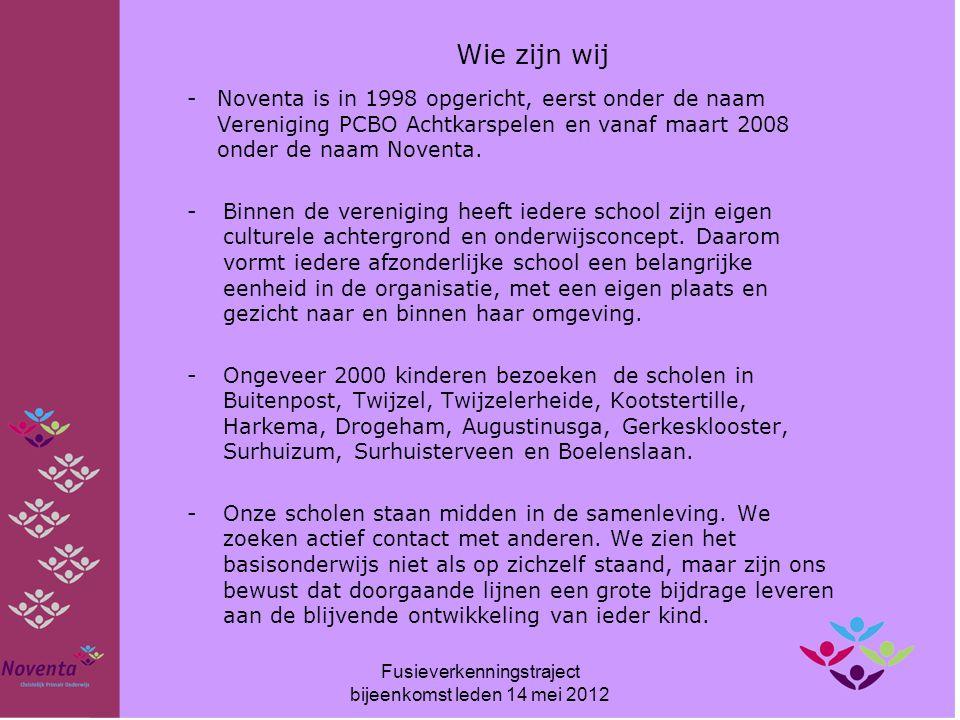Fusieverkenningstraject bijeenkomst leden 14 mei 2012