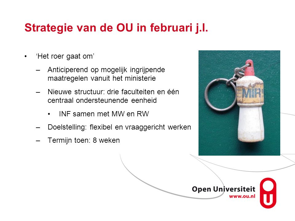 Strategie van de OU in februari j.l.