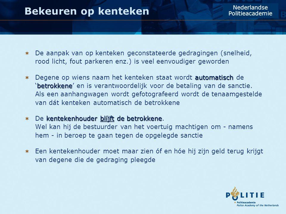 Bekeuren op kenteken Nederlandse. Politieacademie.