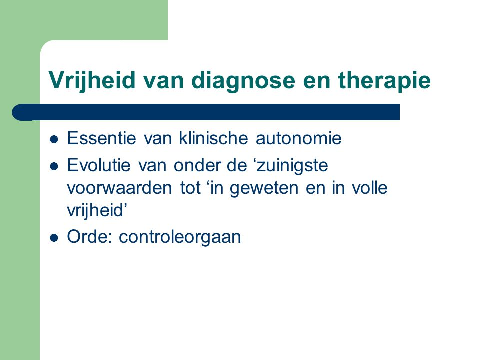 Vrijheid van diagnose en therapie