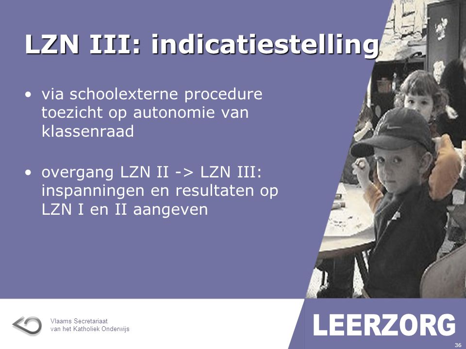 LZN III: indicatiestelling