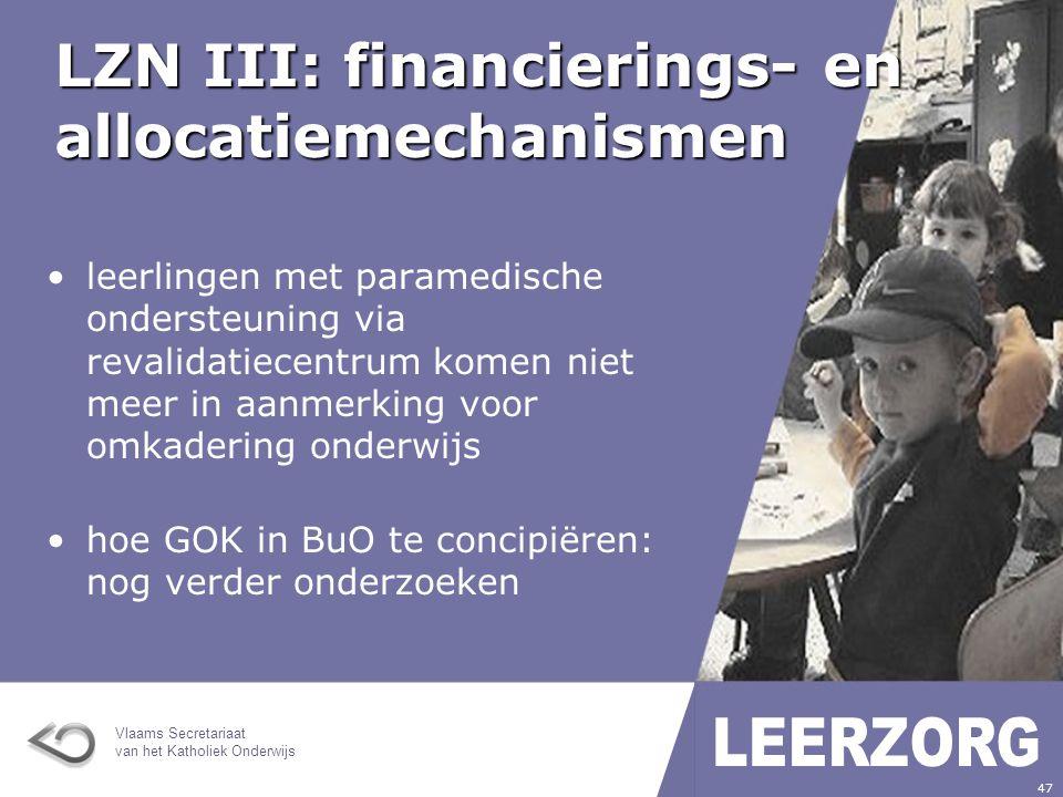 LZN III: financierings- en allocatiemechanismen