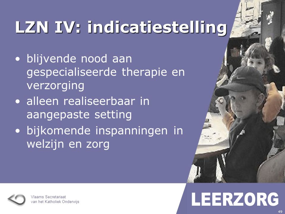 LZN IV: indicatiestelling