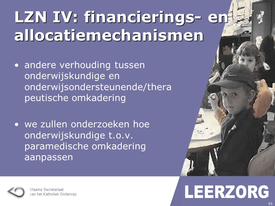 LZN IV: financierings- en allocatiemechanismen