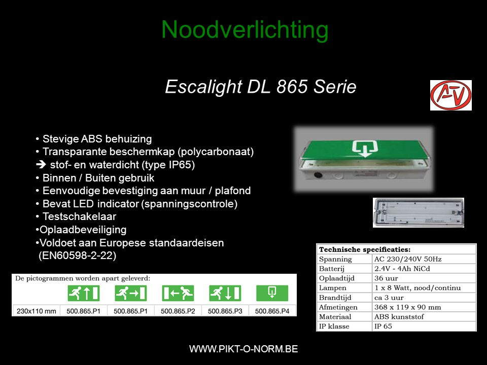 Noodverlichting Escalight DL 865 Serie Stevige ABS behuizing