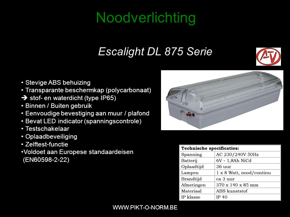 Noodverlichting Escalight DL 875 Serie Stevige ABS behuizing