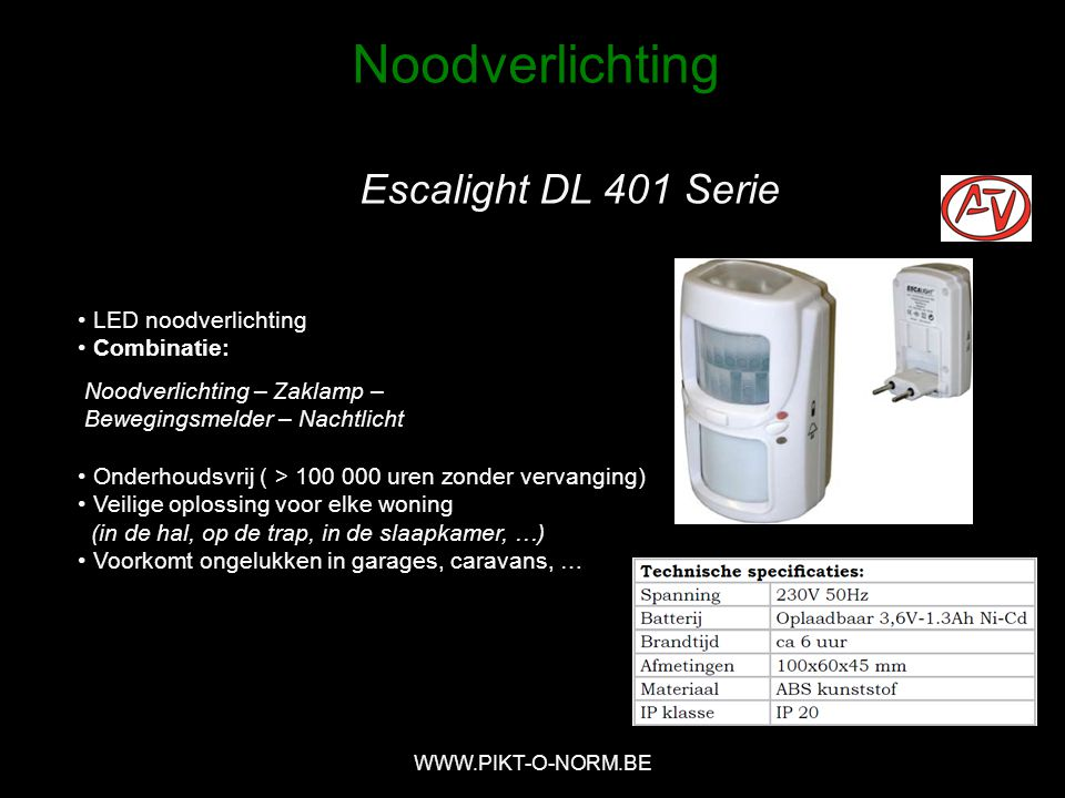 Noodverlichting Escalight DL 401 Serie LED noodverlichting Combinatie: