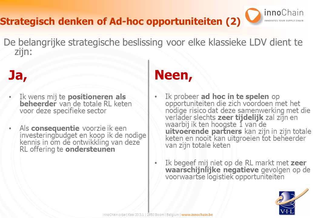 Strategisch denken of Ad-hoc opportuniteiten (2)