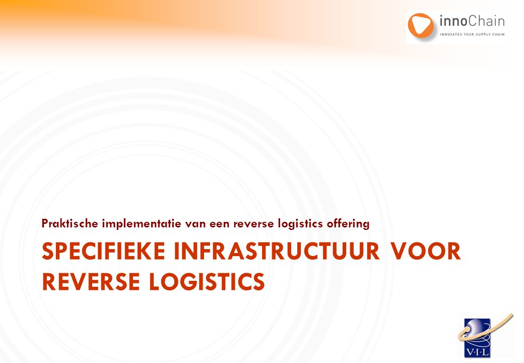 Specifieke infrastructuur voor reverse logistics