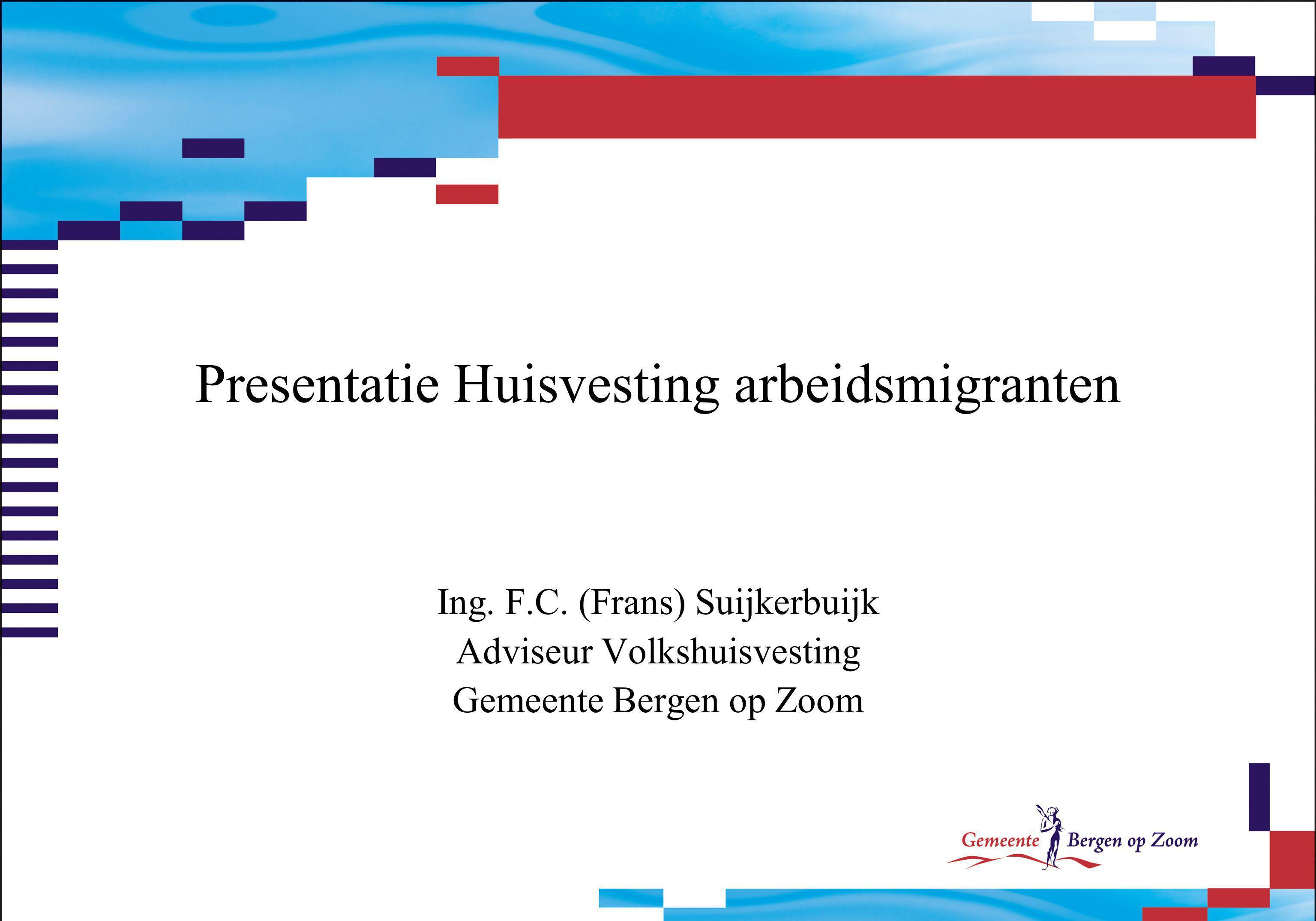 Presentatie Huisvesting arbeidsmigranten
