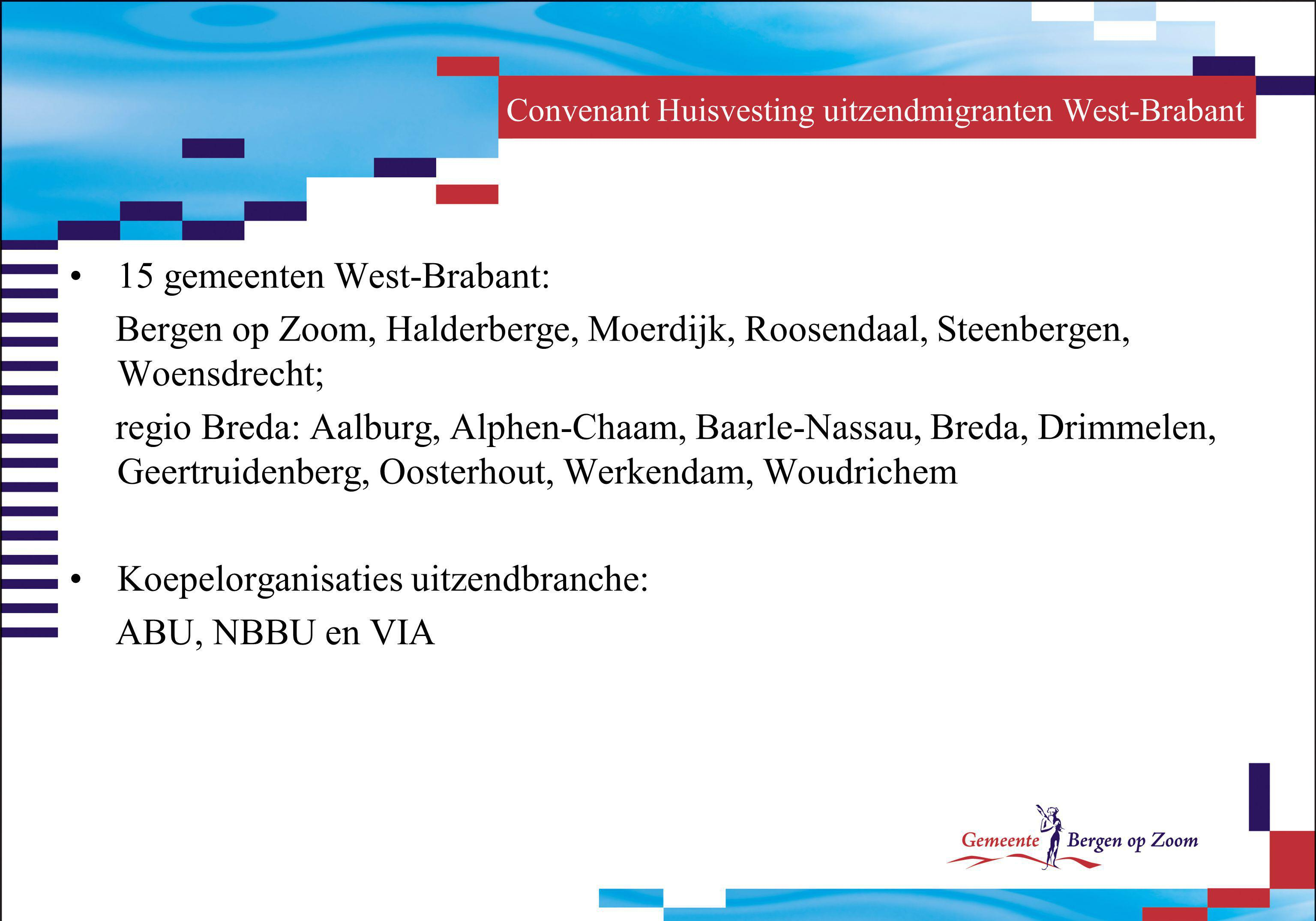 Convenant Huisvesting uitzendmigranten West-Brabant