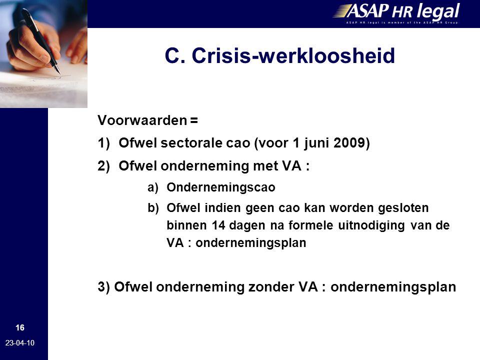 C. Crisis-werkloosheid