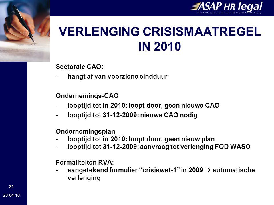 VERLENGING CRISISMAATREGEL IN 2010